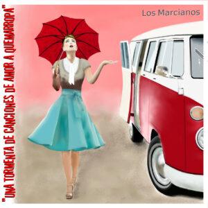 Portada de Una Tormeta de Canciones de Amor a Quemarropa, de Los Marcianos
